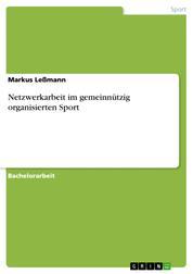 Netzwerkarbeit im gemeinnützig organisierten Sport