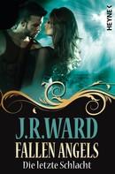 J. R. Ward: Fallen Angels - Die letzte Schlacht ★★★★★