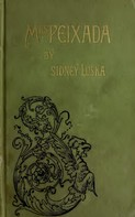 Henry Harland: Mrs Peixada