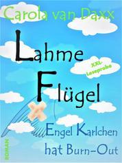Lahme Flügel - Engel Karlchen hat Burn-Out (XXL Leseprobe)