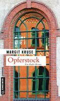 Margit Kruse: Opferstock ★★★