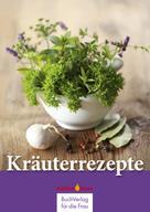 BuchVerlag für die Frau: Kräuterrezepte ★★★★