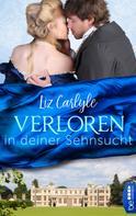 Liz Carlyle: Verloren in deiner Sehnsucht ★★★★
