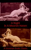 Author Anonymous: A Night in a Moorish Harem