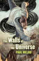 Paul Melko: The Walls of the Universe