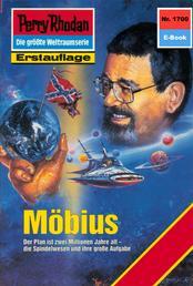 """Perry Rhodan 1700: Möbius - Perry Rhodan-Zyklus """"Die Ayindi"""""""