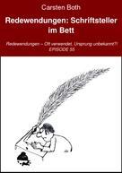 Carsten Both: Redewendungen: Schriftsteller im Bett