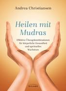 Andrea Christiansen: Heilen mit Mudras ★★★★★
