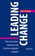 John P. Kotter: Leading Change