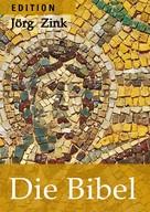 Jörg Zink: Die Bibel ★★★★★