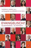 Thomas A. Seidel: Evangelisch? ★★★
