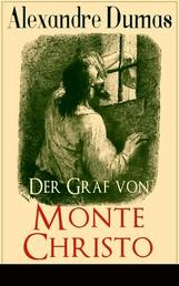 Der Graf von Monte Christo - Illustrierte Ausgabe