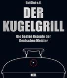 GutGlut e.V.: Der Kugelgrill ★★★★★