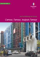 Christa Klickermann: Frankreich, Paris. L'amour, l'amour, toujours l'amour ★★