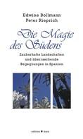 Edwine Bollmann: Die Magie des Südens