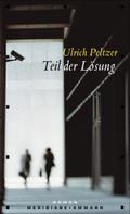 Ulrich Peltzer: Teil der Lösung