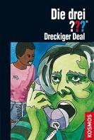 Brigitte Henkel-Waidhofer: Die drei ???, Dreckiger Deal (drei Fragezeichen) ★★★★★
