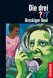 Die drei ???, Dreckiger Deal (drei Fragezeichen)
