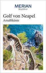 MERIAN Reiseführer Golf von Neapel mit Amalfiküste - Mit Extra-Karte zum Herausnehmen