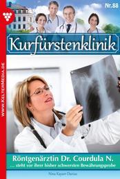 Kurfürstenklinik 88 – Arztroman - Röntgenärztin Dr. Courdula N.