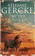Stefanie Gercke: Ort der Zuflucht ★★★★