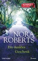 Nora Roberts: Ein dunkles Geschenk ★★★★