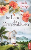 Linda Belago: Im Land der Orangenblüten ★★★★