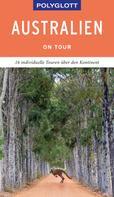 Don Fuchs: POLYGLOTT on tour Reiseführer Australien