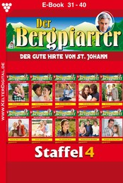 Der Bergpfarrer Staffel 4 – Heimatroman - E-Book 31-40