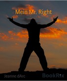Jeanne dArc: Mein Mr. Right
