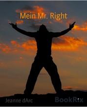Mein Mr. Right