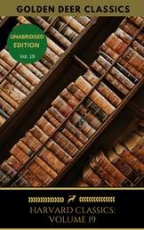 Harvard Classics Volume 19 - Faust, Egmont, Etc. Doctor Faustus, Goethe, Marlowe