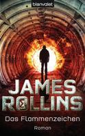 James Rollins: Das Flammenzeichen ★★★★★