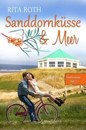 Sanddornküsse & Meer - Ein Norderney-Liebesroman