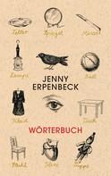 Jenny Erpenbeck: Wörterbuch ★★★★