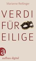 Marianne Reißinger: Verdi für Eilige ★★★★★