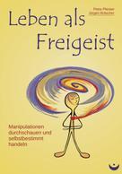 Petra Pliester: Leben als Freigeist