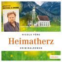 Nicola Förg: Heimatherz