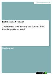 Zivilität und Civil Society bei Edward Shils. Eine begriffliche Kritik