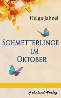 Helga Jahnel: Schmetterlinge im Oktober