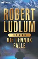 Robert Ludlum: Die Lennox-Falle ★★★★