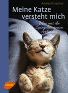 Andrea Kurschus: Meine Katze versteht mich ★★★★