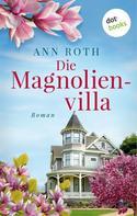 Ann Roth: Die Magnolienvilla ★★★★