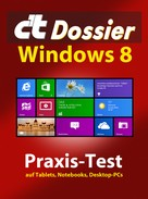 Axel Vahldiek: c't Dossier: Windows 8 ★★