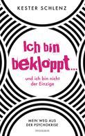Kester Schlenz: Ich bin bekloppt ... und ich bin nicht der Einzige ★★★★