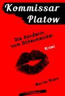 Martin Olden: Kommissar Platow, Band 11: Die Sünderin vom Schaumainkai ★★★★