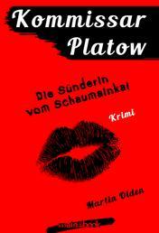 Kommissar Platow, Band 11: Die Sünderin vom Schaumainkai - Kriminalroman