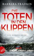 Barbara Fradkin: Die Toten in den Klippen ★★★★