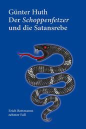 Der Schoppenfetzer und die Satansrebe - Erich Rottmanns zehnter Fall