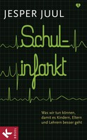 Jesper Juul: Schulinfarkt ★★★